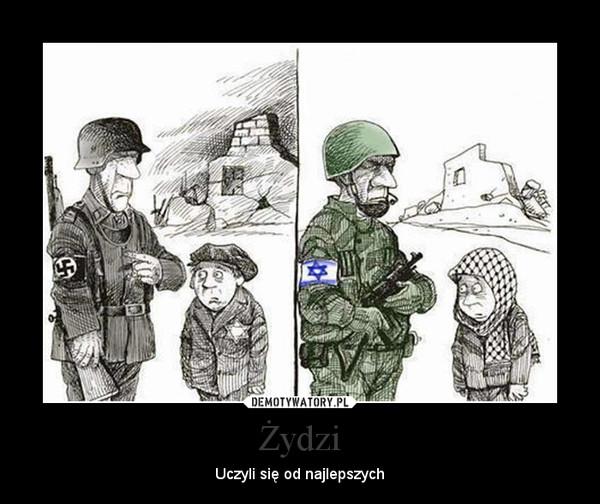 Żydzi uczyli sie od najlepszych
