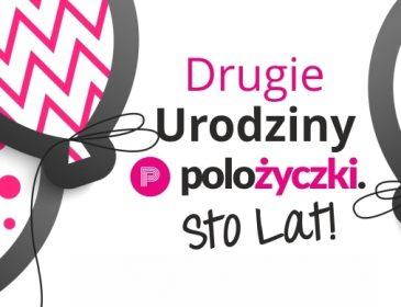 POLOżyczka świętuje 2. urodziny i zwiększa kwotę pożyczki do 8000 PLN