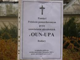"""""""Polska-Ukraina – przyjaźń i partnerstwo, OUN-UPA – hańba i potępienie""""."""