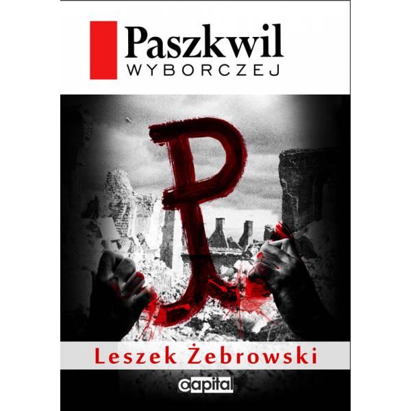 paszkwil-wyborczej-leszek-Å_ebrowski
