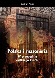 """Fundacje – masońska manipulacja (rozdział IX książki Stanisława Krajskiego pt. """"Polska i masoneria. W przededniu wielkiego krachu"""")"""