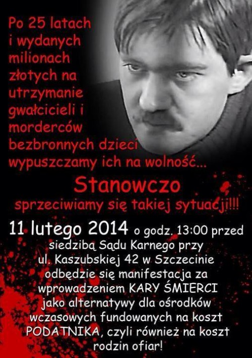 Demonstracja za przywróceniem Kary Śmierci 11 lutego – Warszawa i Szczecin!