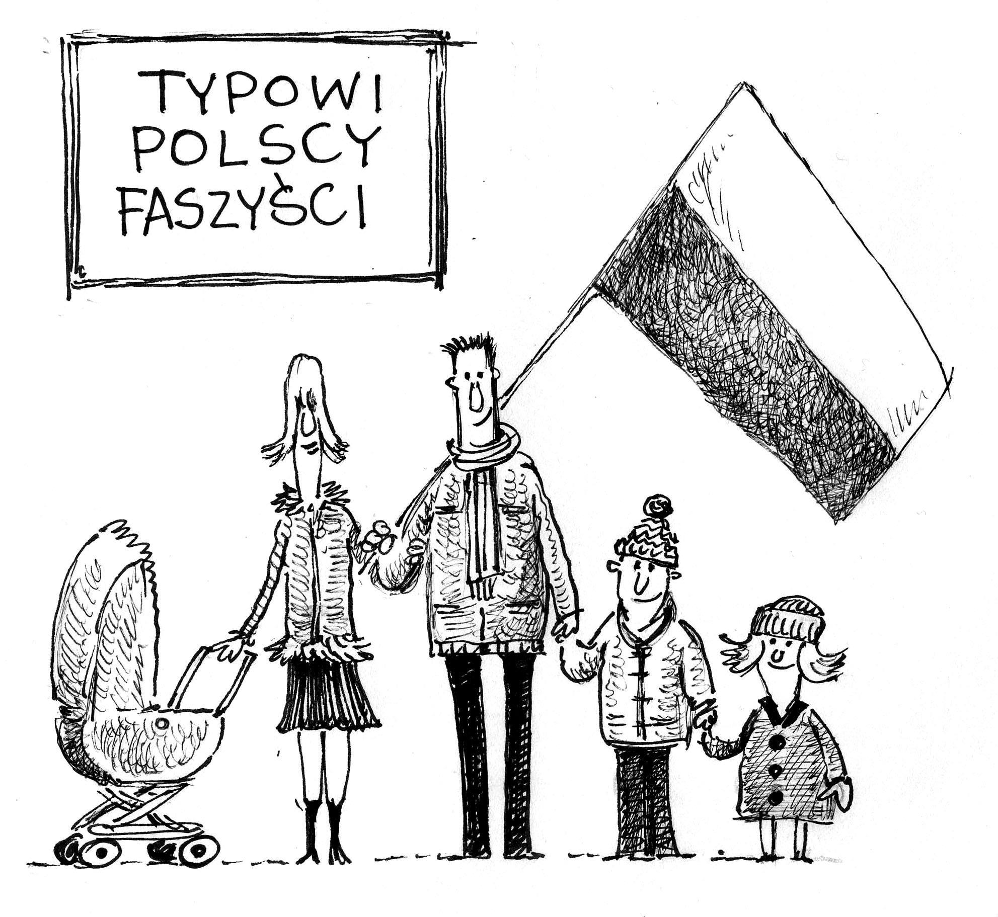 Faszyzm, wszędzie faszyzm