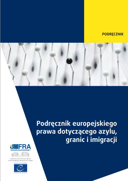 Podręcznik na temat azylu, granic i migracji