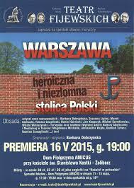 Spektakl o Warszawie – TEATR FIJEWSKICH przedstawia