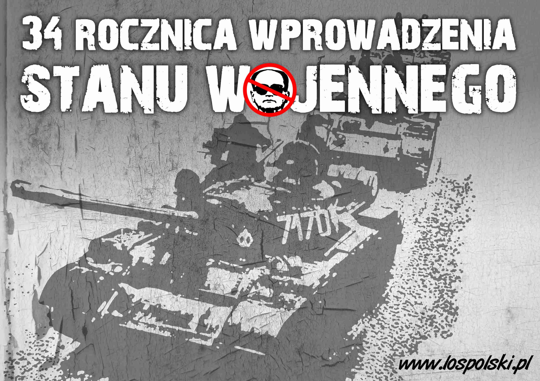 34. rocznica wprowadzenia stanu wojennego