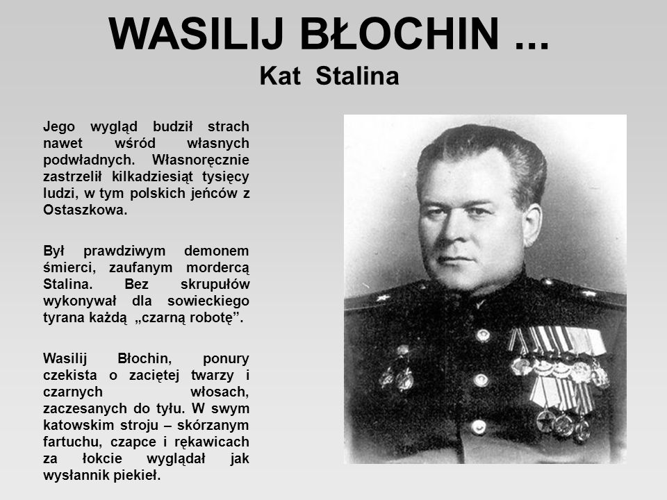 Rosjanin, który wymordował ponad 7000 Polaków