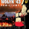 Wołyń` 43 Pamiętamy