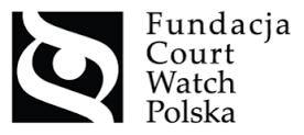 Cud w Polsce. Fundacja Court Watch Polska, przeprowadziła obserwację 32 tys. rozpraw. My jednak przez 10 lat nigdzie ich nie spotkaliśmy