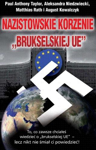 """PRAWDZIWE OBLICZE I NADRZĘDNE CELE tzw. """"UNII EUROPEJSKIEJ"""" . II"""