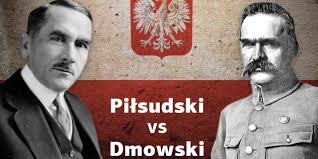 Dmowski kontra Piłsudski