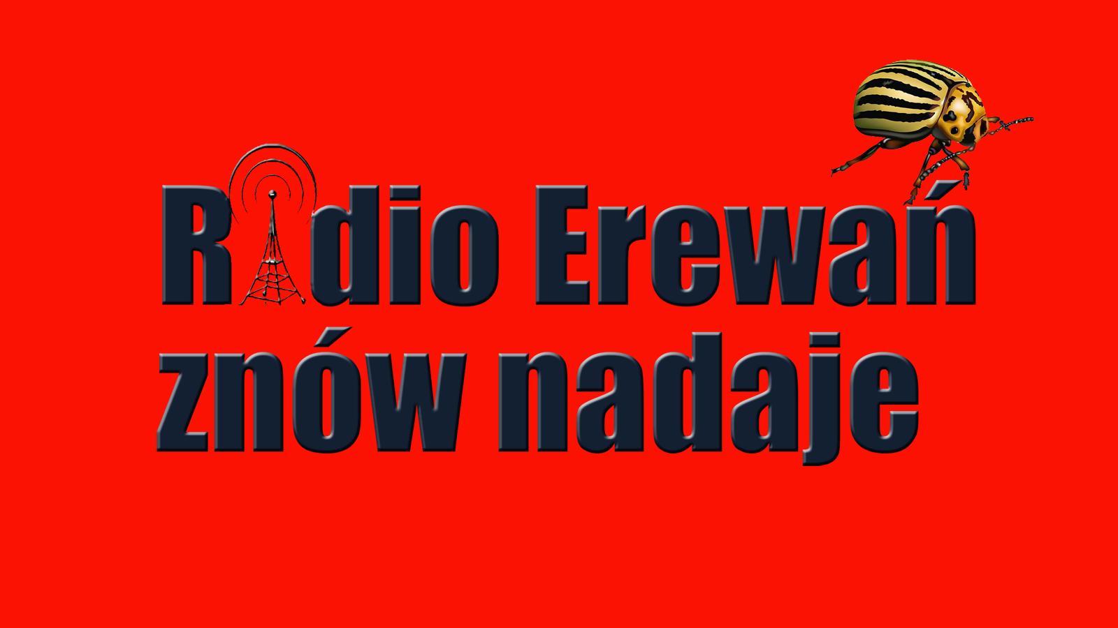 Radio Erewań nadaje z Tel Awiwu