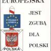 Unia-Europejska-jest-zgubą-dla-Polski